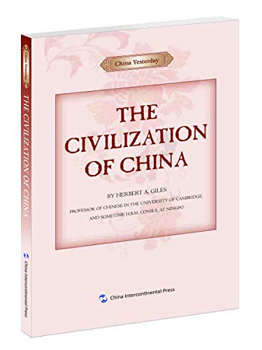 China Yesterday: The Civilization of China