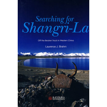Searching for Shangri-La: Off the Beaten Track in Western China